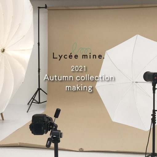 2021 Autumn collection making